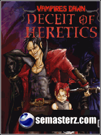 Vampires Dawn: Deceit of Heretics