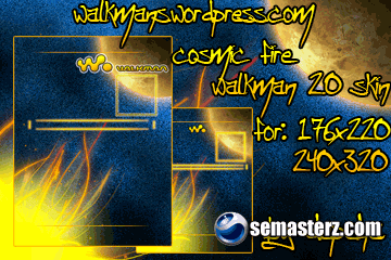 Cosmic fire walkman 2.0 skin 240x320 & 176x220
