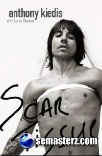 Anthony Kiedis - Scar Tissue (Паутина из шрамов)